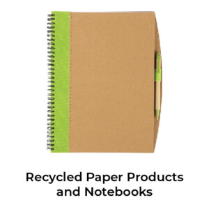 Recycled Paper Products & Notebooks