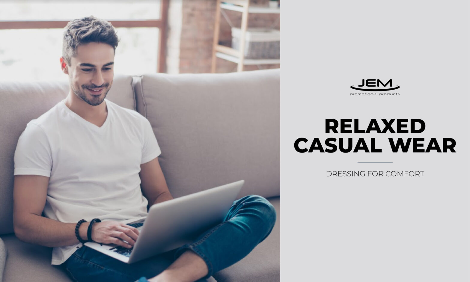 RELAXED CASUAL WEAR