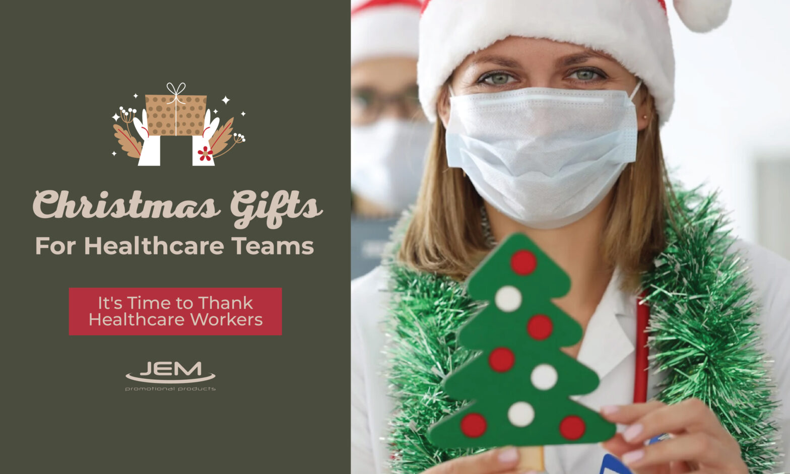 CHRISTMAS GIFTS FOR HEALTHCARE TEAMS